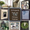 10 Pic Frames Upcycled {Love My DIY Home}