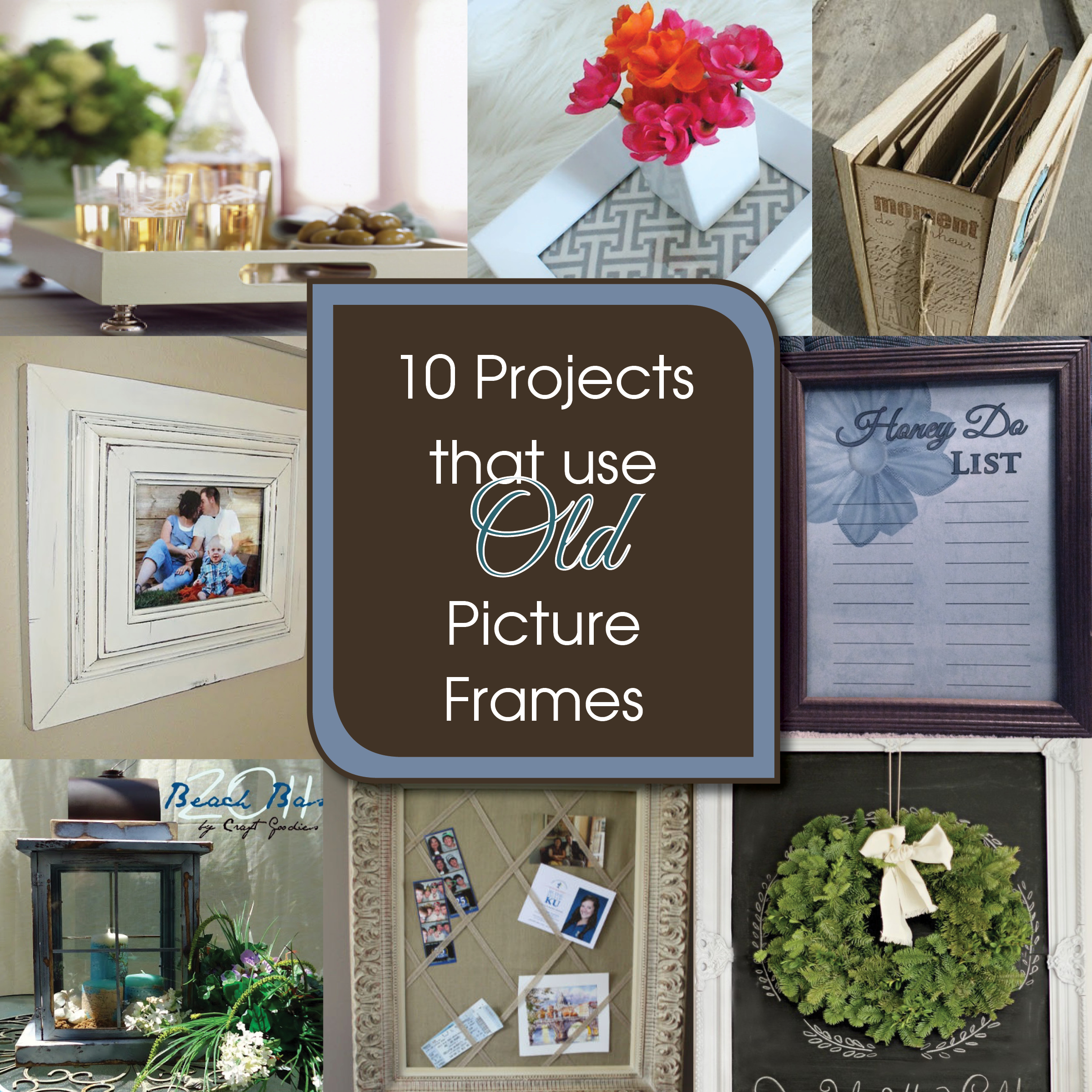 10 diy projects to upcycle old picture frames a free for Diy upcycling projects